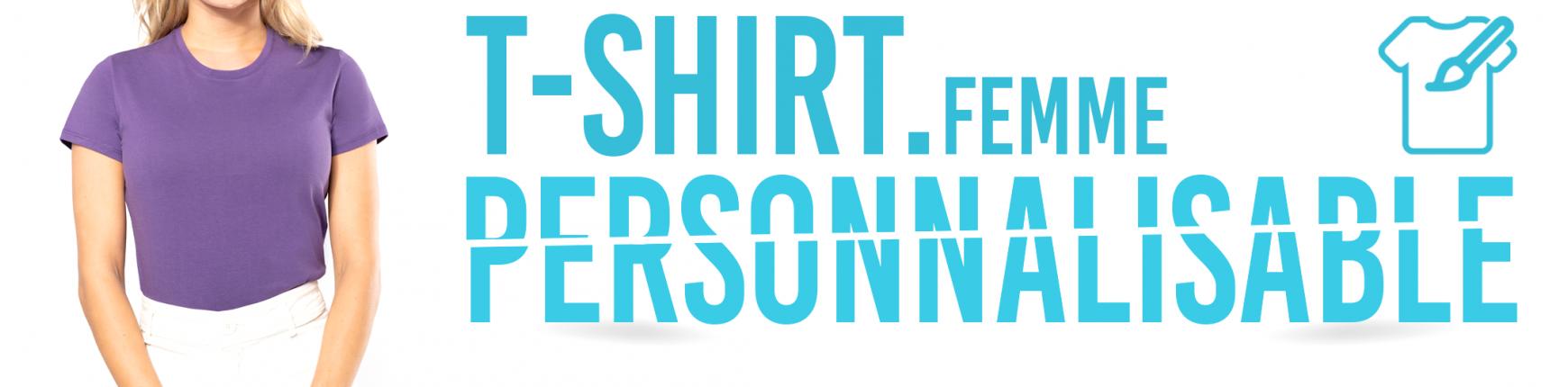 Votre T-Shirt Personnalisé coupe Femme - Impression sur T-Shirt